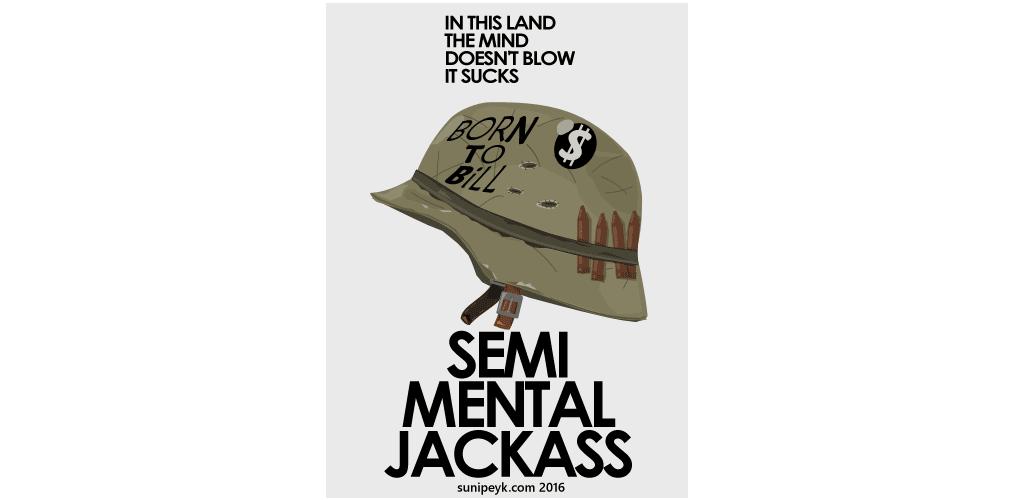 Semi Mental Jackass