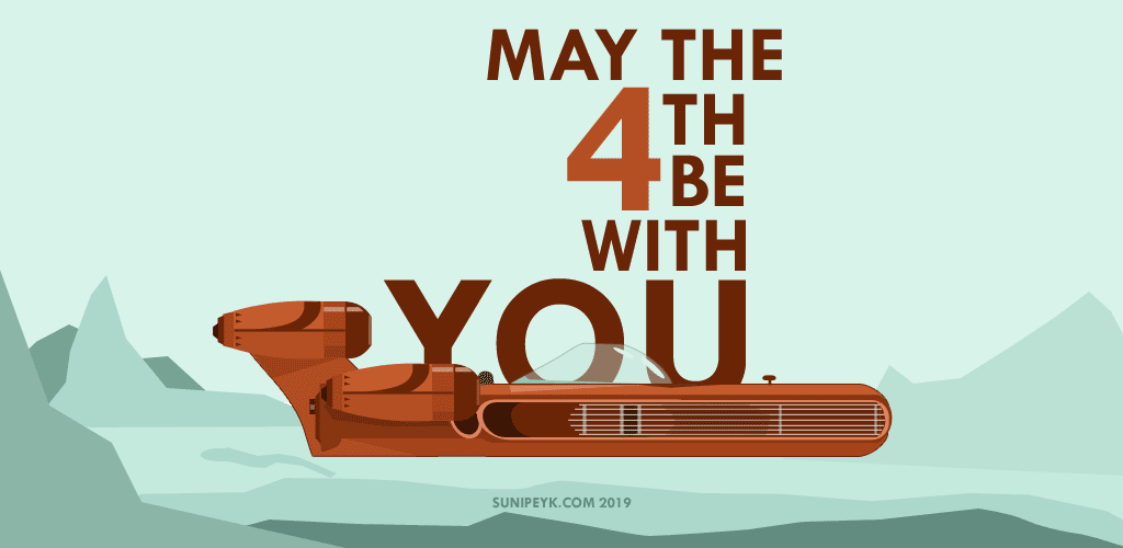 May The Fourth Be With You 2019