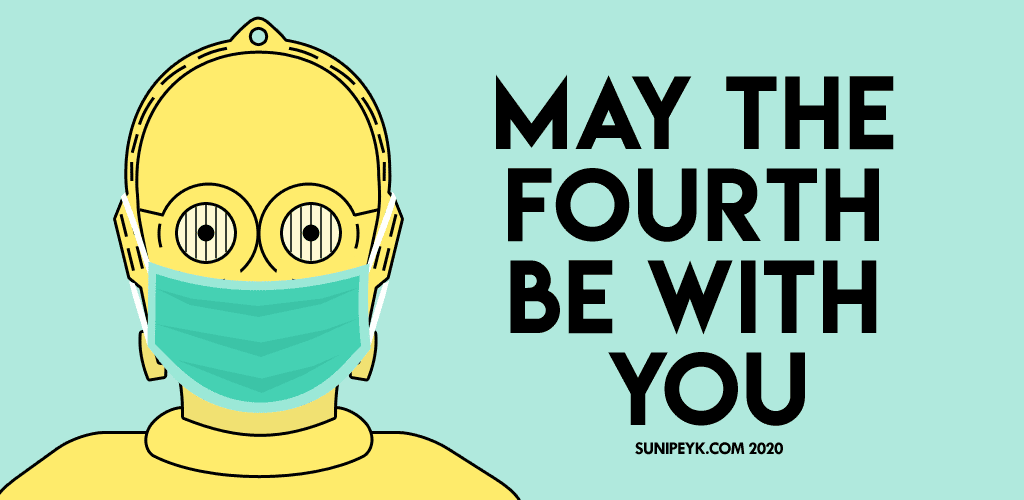 may the fourth be with you poster, C3PO with surgery mask on