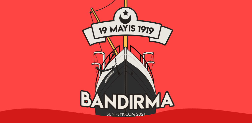 19 Mayıs 1919 Bandırma Vapuru